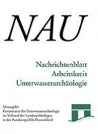 Nachrichtenblatt Arbeitskreis Unterwasserarchäologie